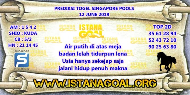 PREDIKSI TOGEL SINGAPORE POOLS 12 JUNE 2019