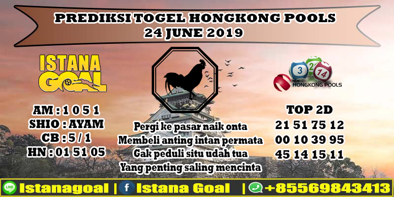 PREDIKSI TOGEL HONGKONG POOLS 24 JUNE 2019