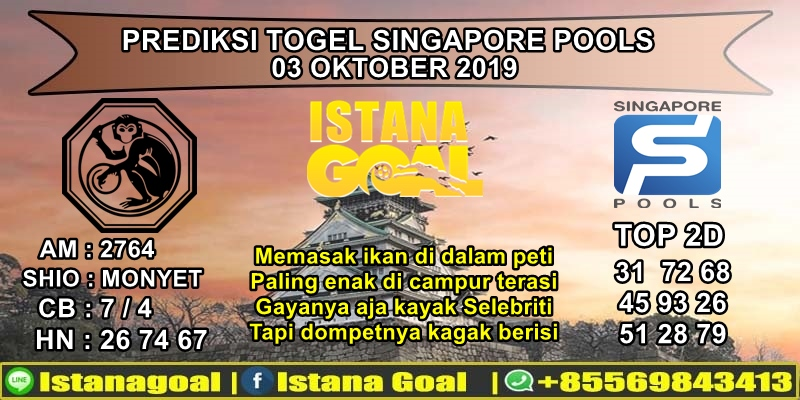 prediksi togel singapore pools 03 Oktober 2019 Istana goal